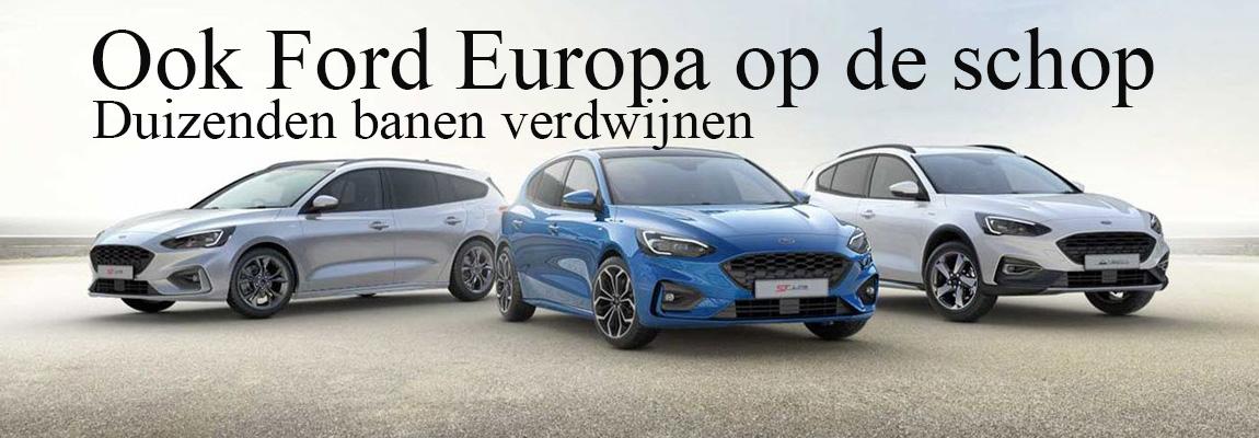Ook Ford in Europa op de schop