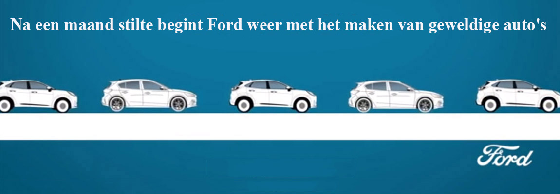 Na een maand stilte begint Ford weer met het maken van geweldige auto's